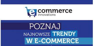 E-sprzedaż w modzie - Konferencja e-commerce innovations