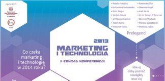 Marketing i Technologia 2013 -  Konferencja już za dwa tygodnie