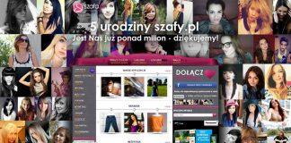 Milionowa użytkowniczka na 5. urodziny Szafy.pl!