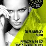 Wydarzenia  100% retail & fashion – pierwszy w Polsce convent marketingowy dla marek odzieżowych obuwniczych i bieliźnianych