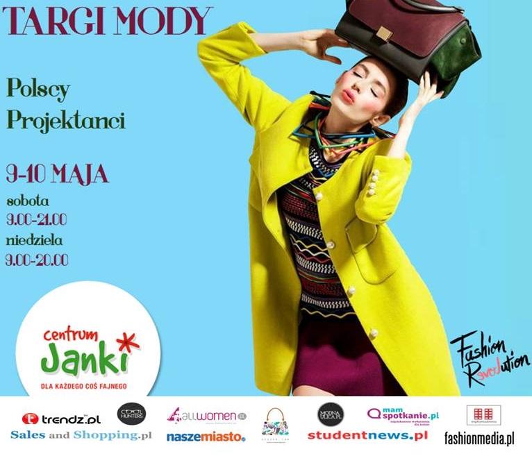 Wydarzenia  Targi mody Fashion Revolution już 9 i 10 maja w Centrum Handlowym Janki!