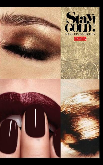 Kosmetyki  Kolekcja PUPA STAY GOLD- zima 2015/16