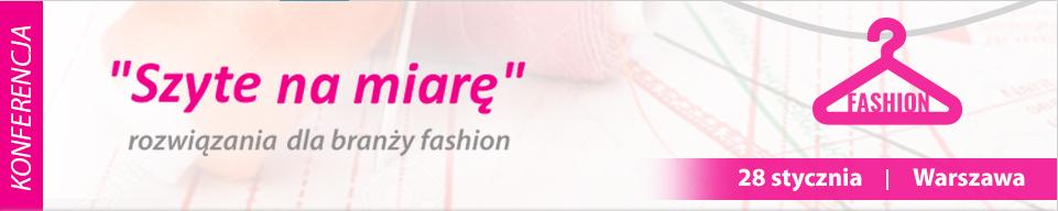 """Wydarzenia  """"Szyte na miarę"""" rozwiązania dla branży fashion"""""""