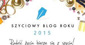 Konkurs SZYCIOWY BLOG ROKU 2015