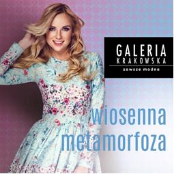 Konkursy Wydarzenia  Wiosenna metamorfoza z Galerią Krakowską