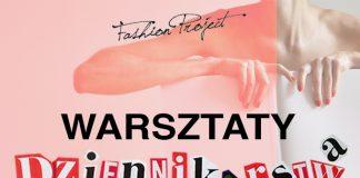 Warsztaty Dziennikarstwa Modowego Fashion Project