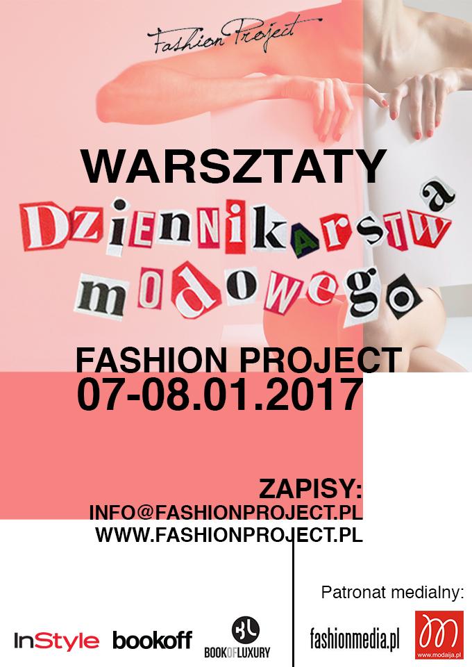 IX. Warsztaty Dziennikarstwa Modowego Fashion Project  już 7-8 stycznia 2017!